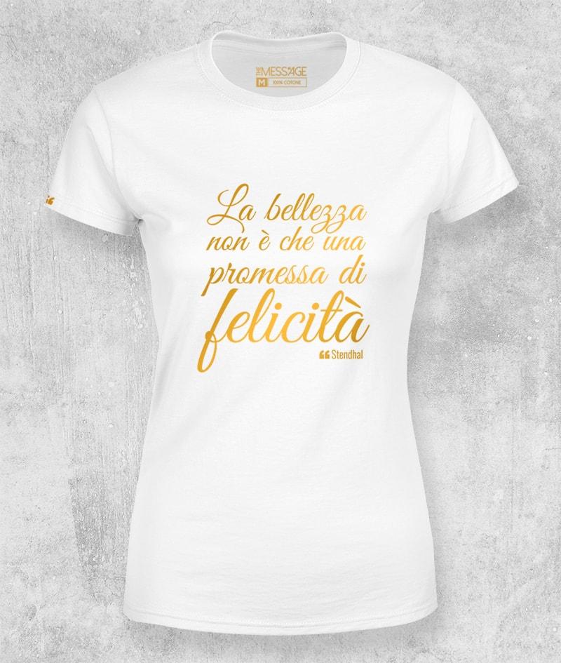 T-Shirt – La bellezza non è che una promessa – Stendhal