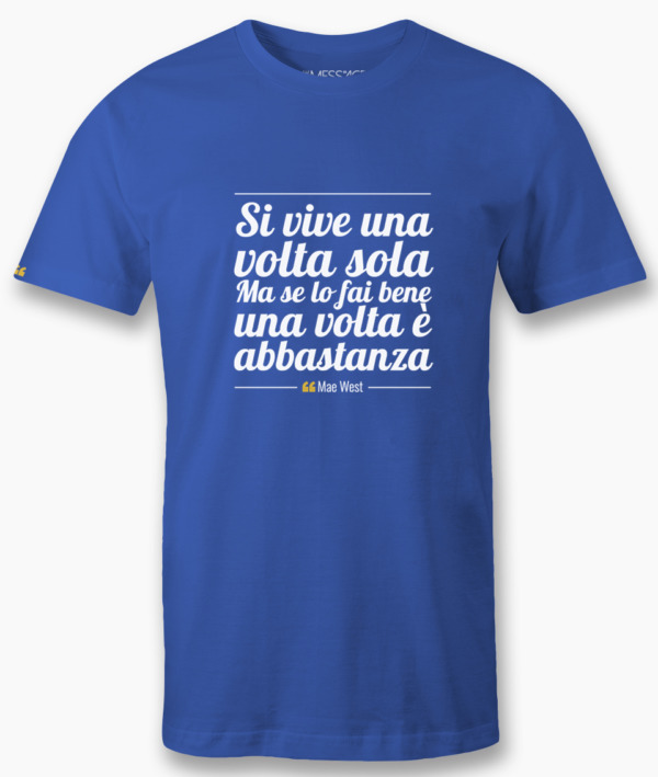 Si vive una volta sola – Mae West T-Shirt