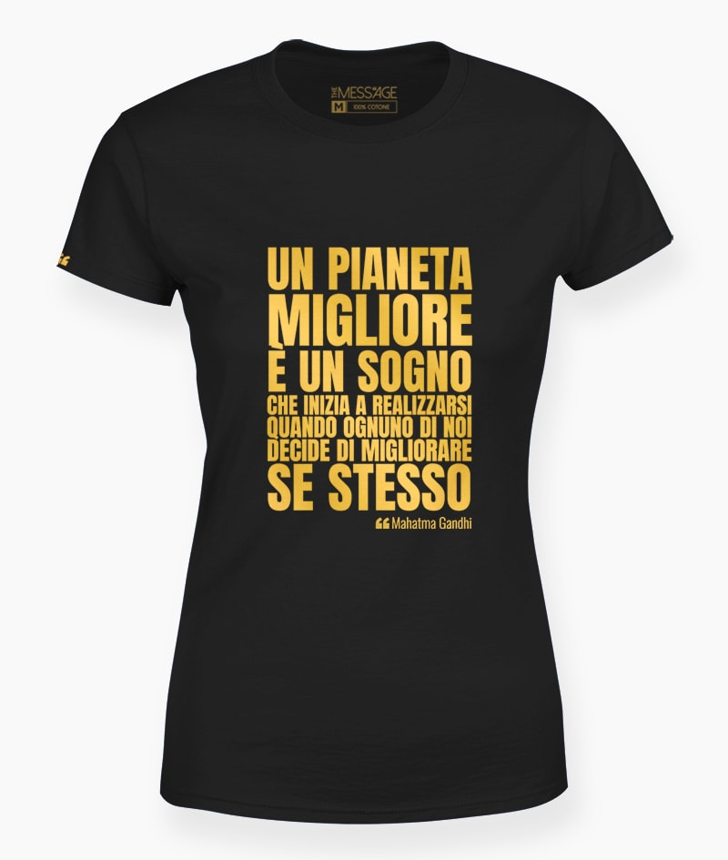 T-Shirt – Un pianeta migliore è un sogno – Mahatma Gandhi