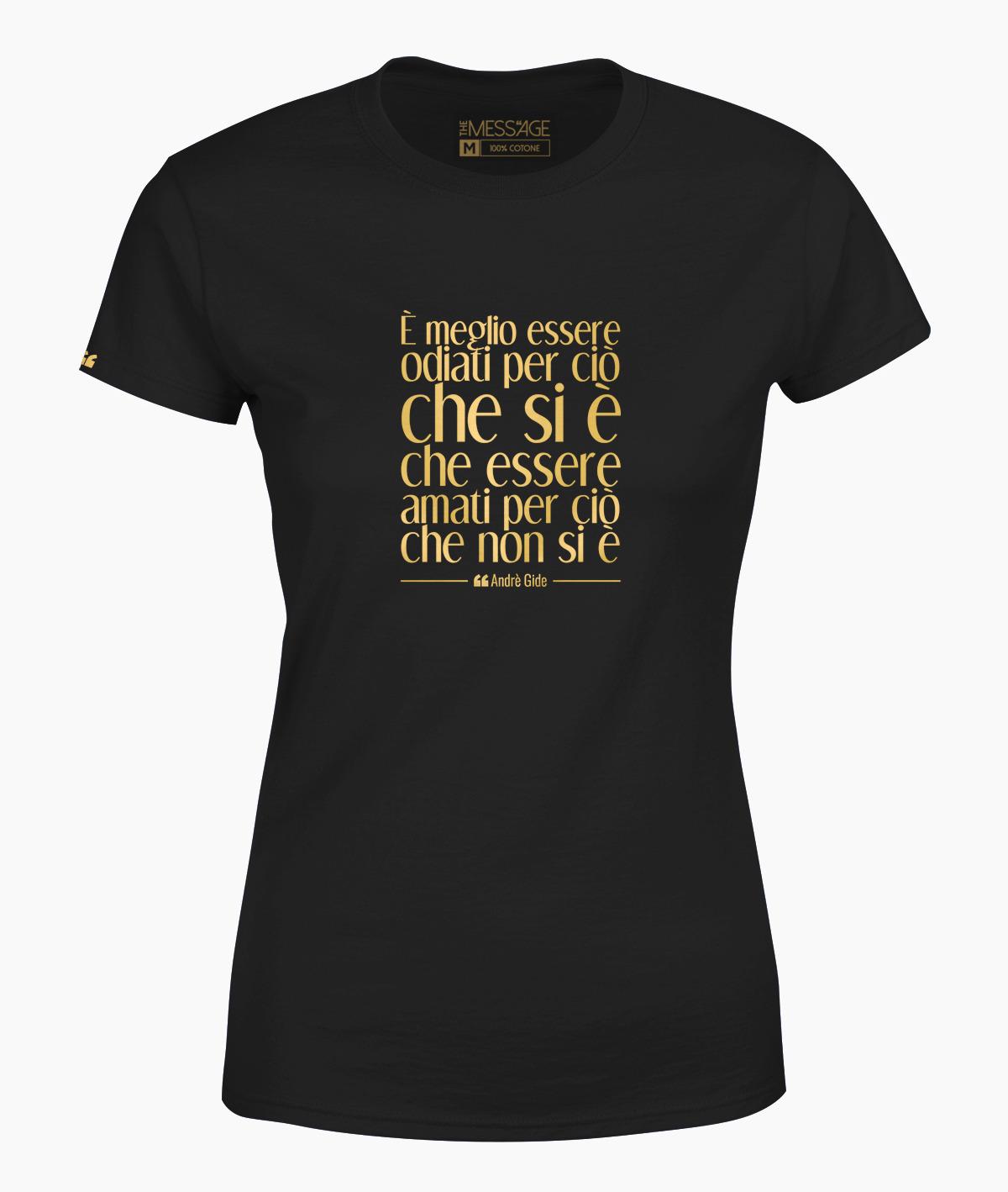 T-Shirt – È meglio essere odiati – Andrè Gide