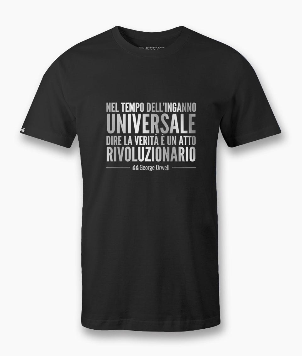 Nel tempo dell'inganno universale – George Orwell T-Shirt