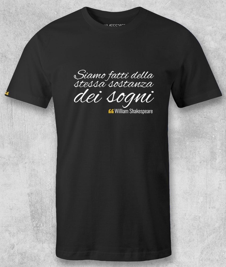 T-Shirt – La sostanza dei sogni – William Shakespeare