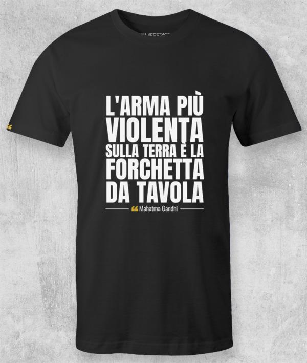 T-Shirt – L'arma più violenta sulla terra – Mahatma Gandhi