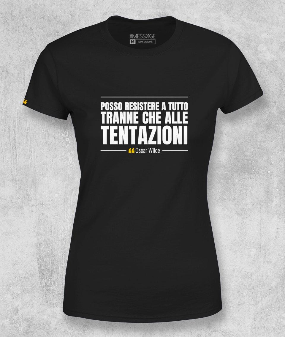 T-Shirt – Posso resistere a tutto tranne che – Oscar Wilde