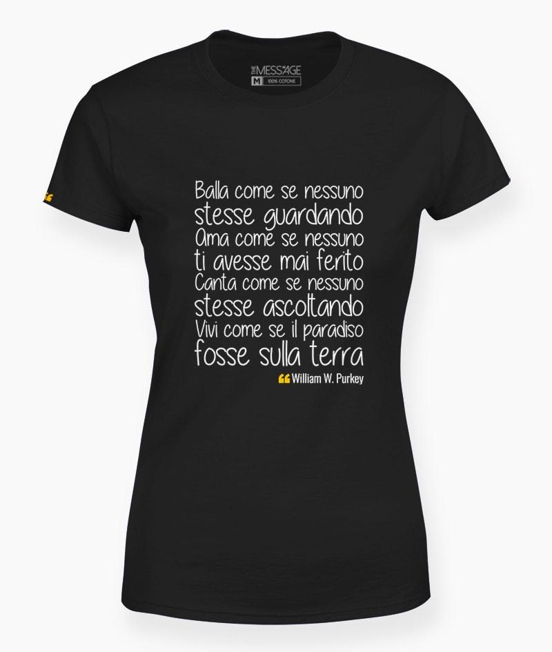 Balla come se nessuno stesse guardando – T-Shirt