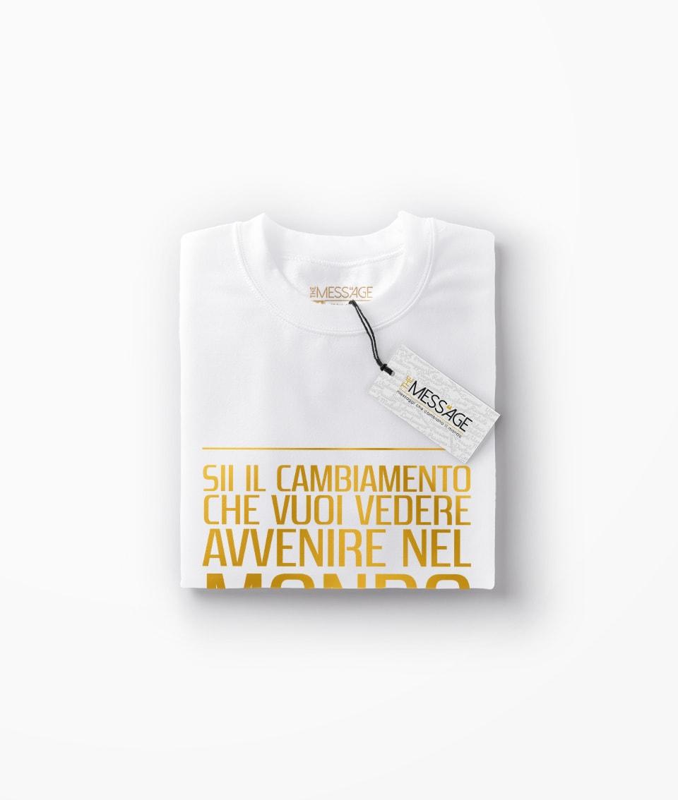 T-Shirt – Sii il cambiamento – Mahatma Gandhi