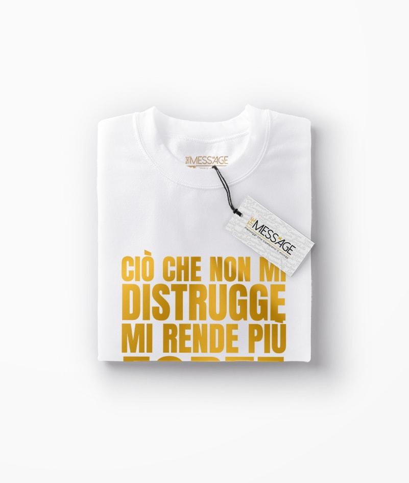 T-Shirt – Ciò che non mi distrugge – Friedrich Nietzsche
