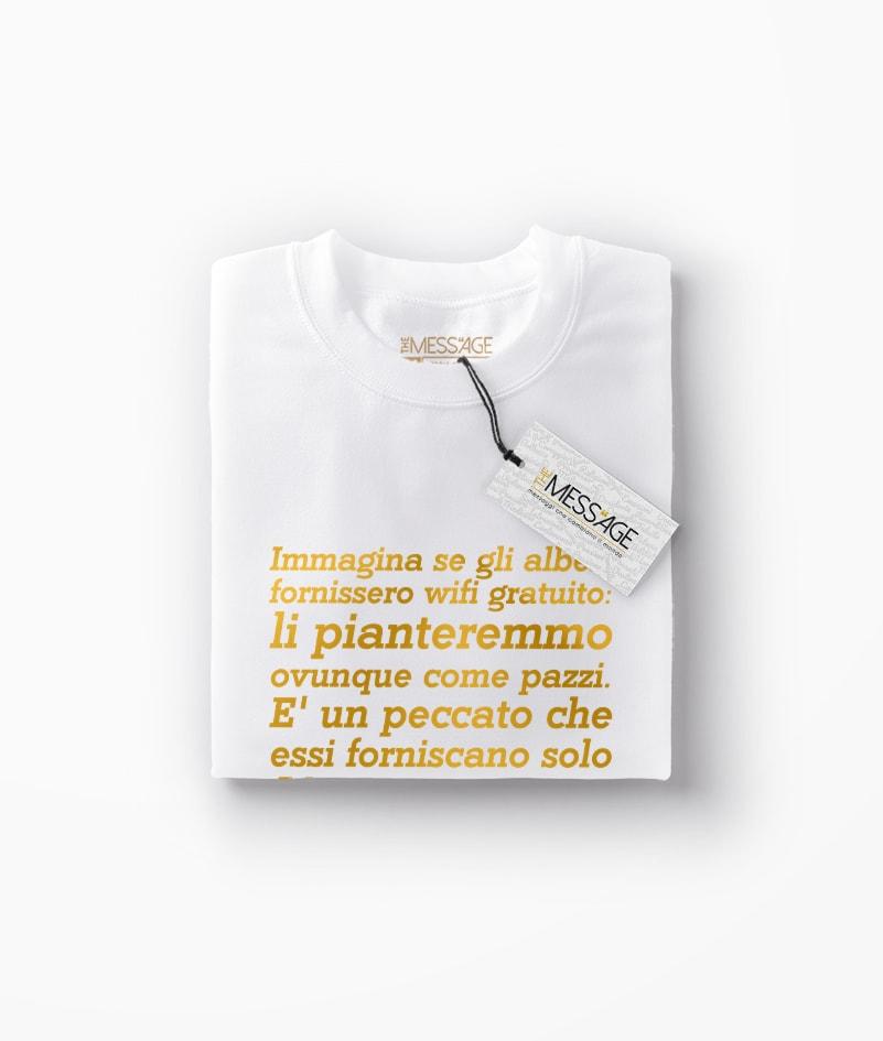 T-Shirt – Immagina se gli alberi – Anonimo