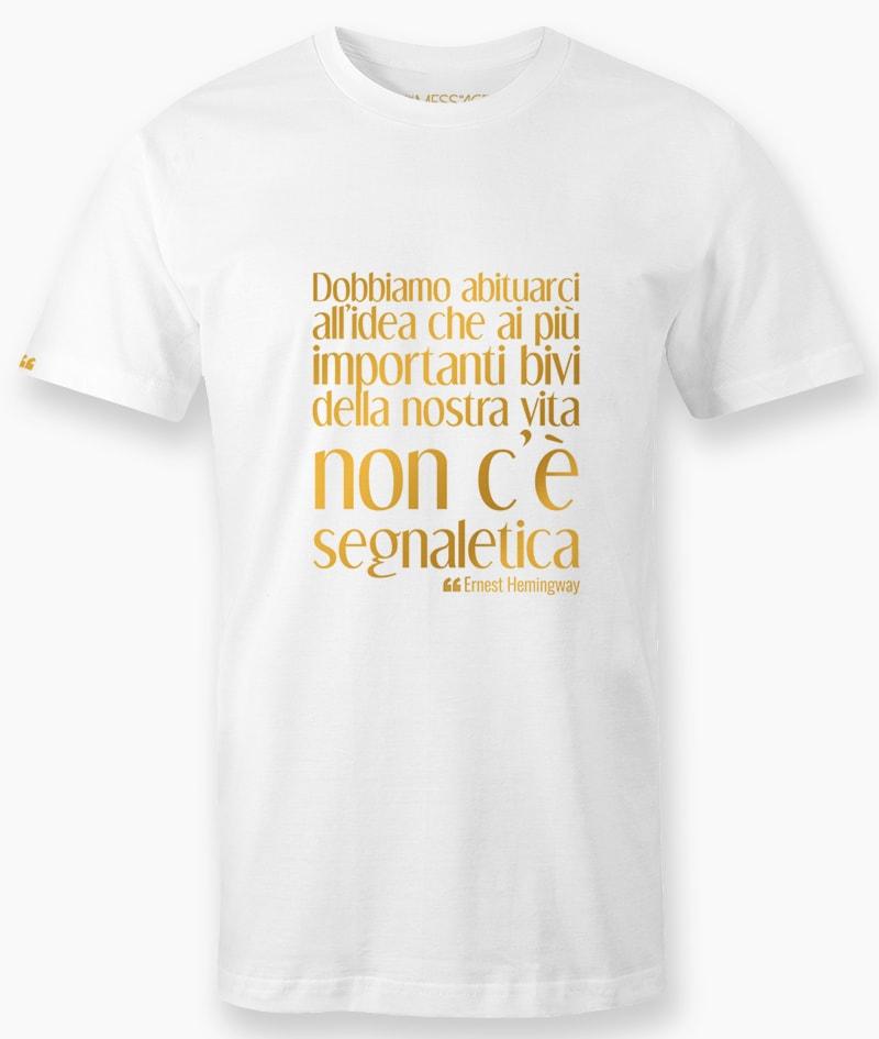 T-Shirt – Dobbiamo abituarci all'idea – Ernest Hemingway