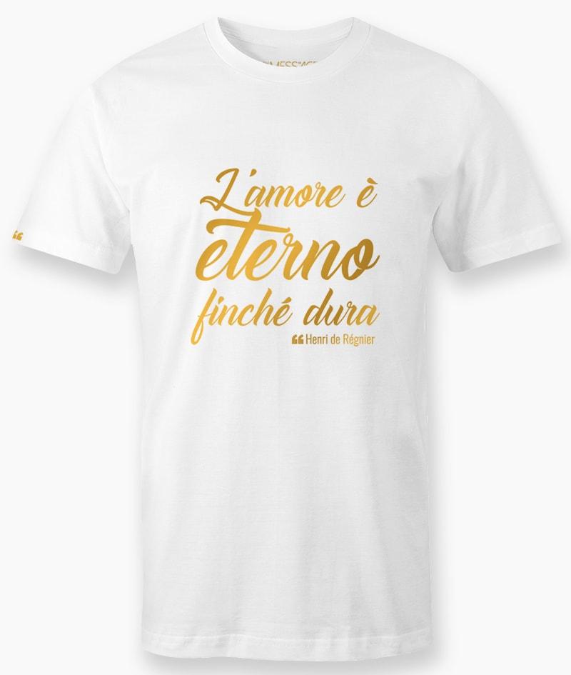 T-Shirt – L'amore è eterno finché dura – Henri de Régnier