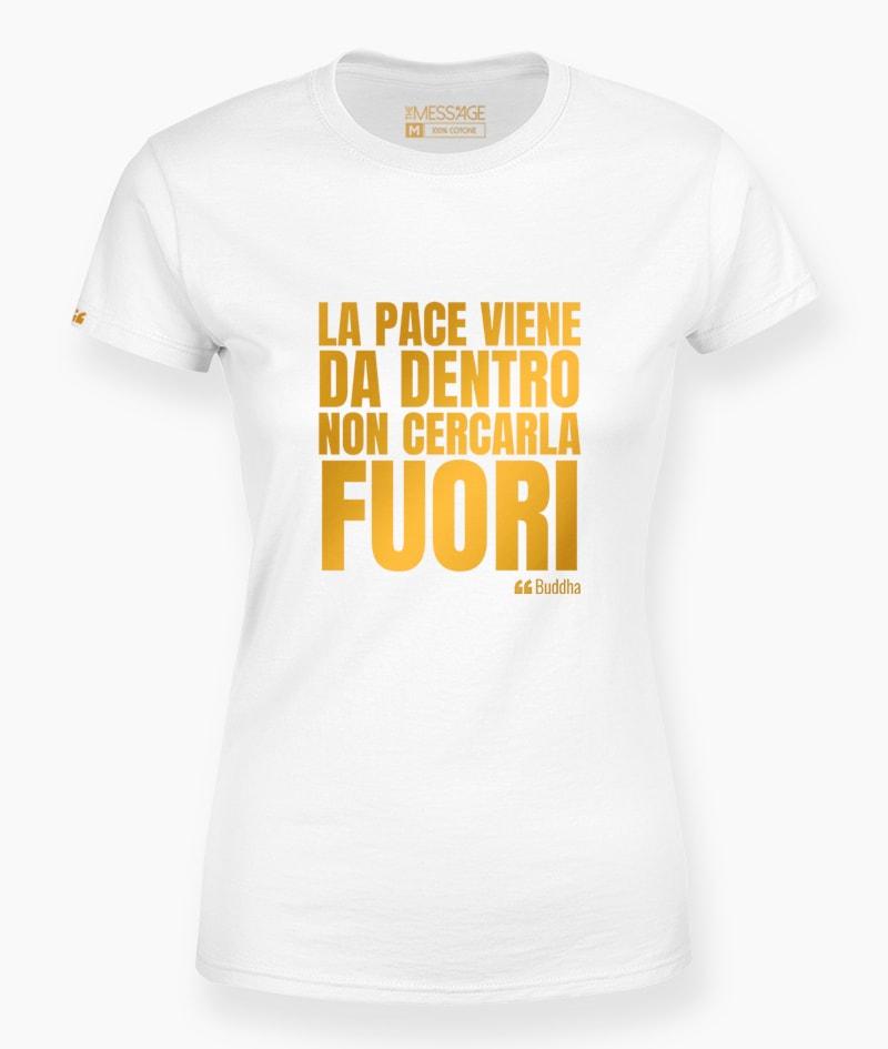 T-Shirt – La pace viene da dentro – Buddha