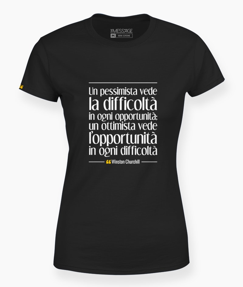 T-Shirt – Un pessimista vede – Winston Churchill