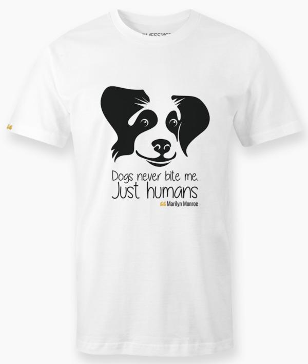 T-Shirt – Dogs never bite me – Marilyn Monroe