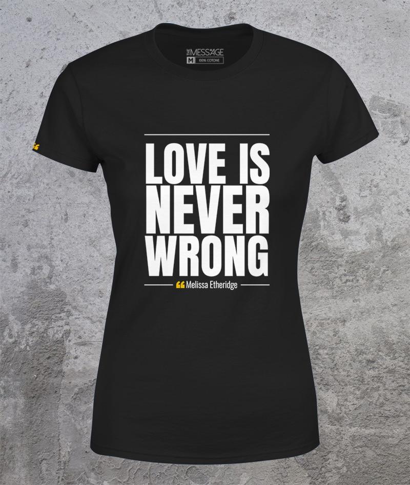 Love is never wrong – T-Shirt LGBT – Mod.2
