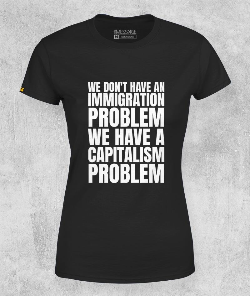 T-Shirt – We have a capitalism problem
