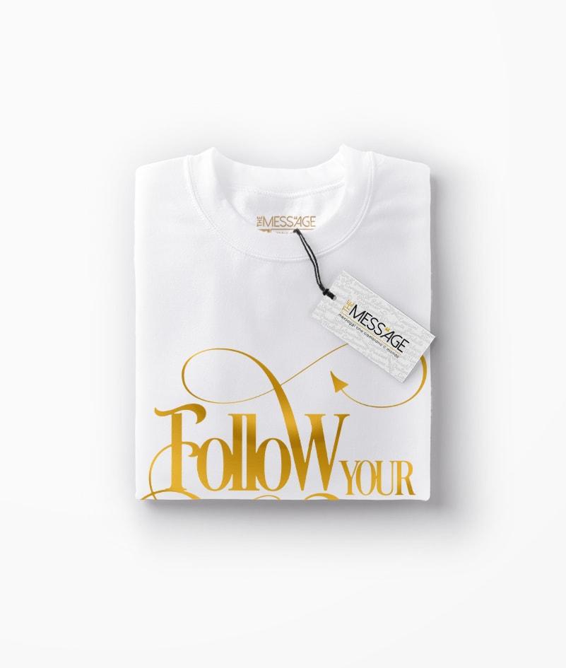 T-Shirt – Follow your Dreams