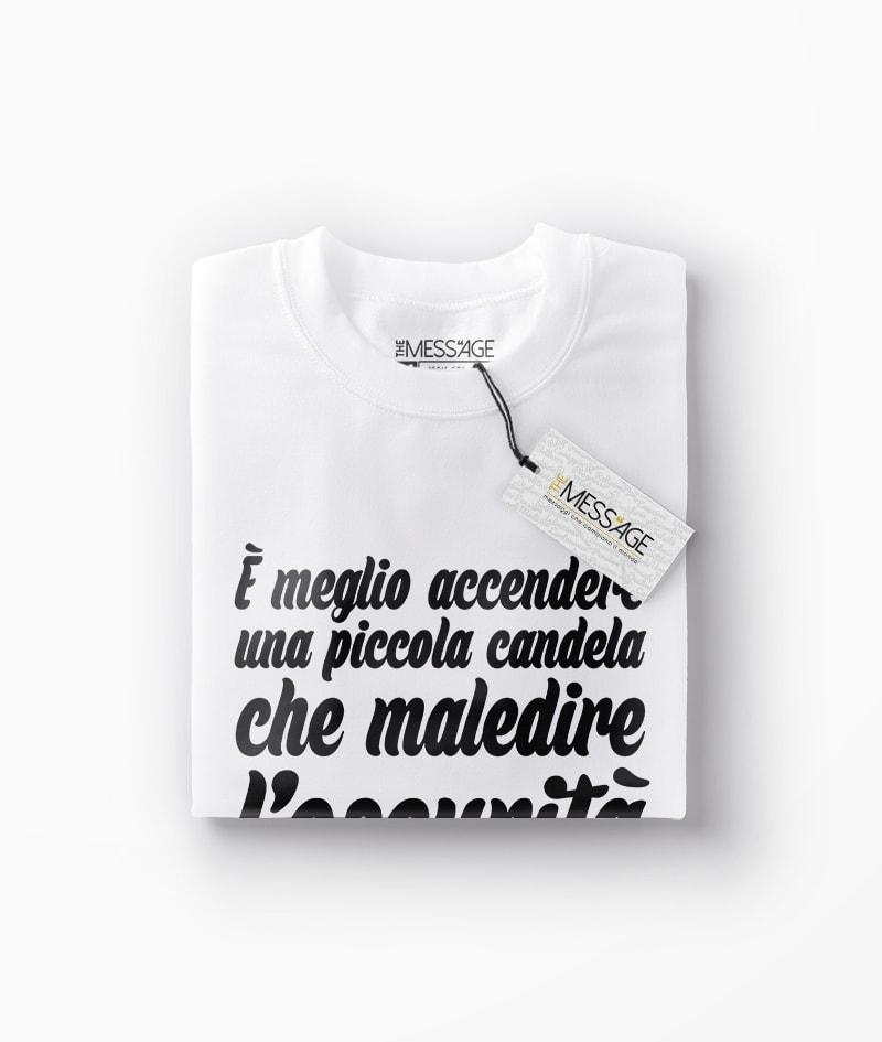 T-Shirt – Meglio accendere una piccola candela – Confucio