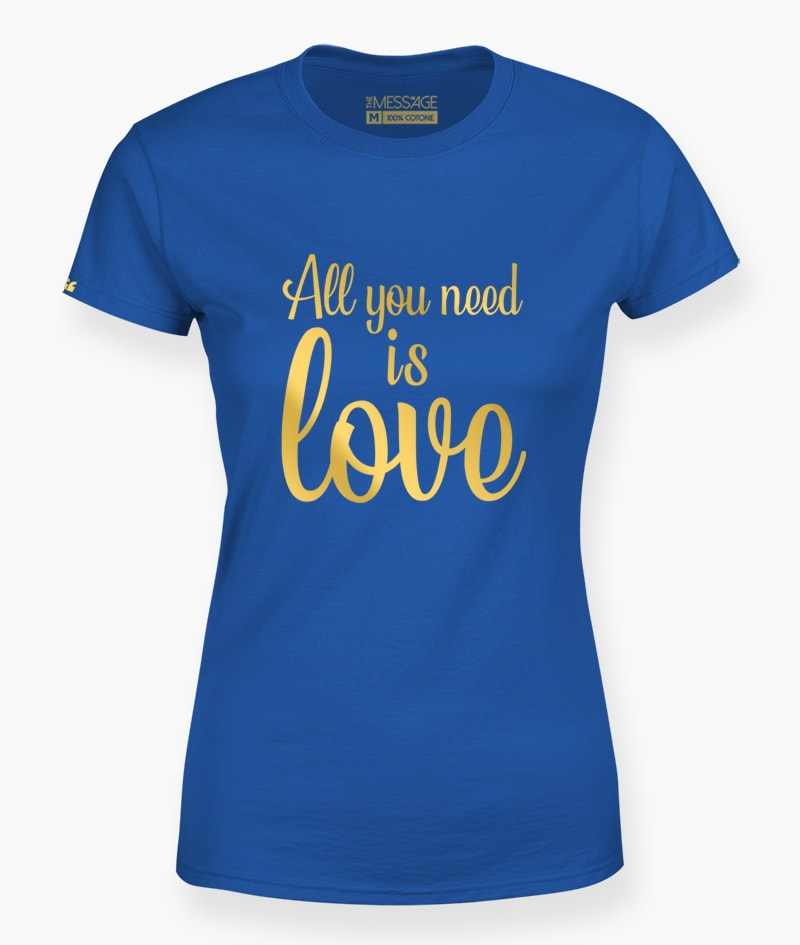 T-Shirt – All you need is love