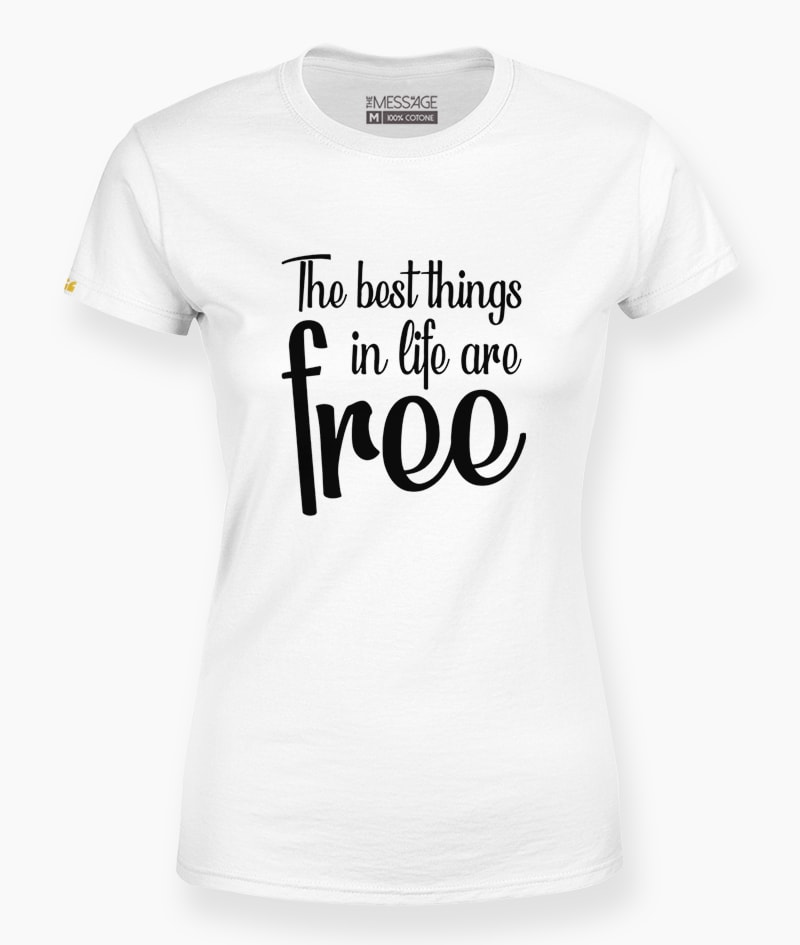 T-Shirt – The best things in life
