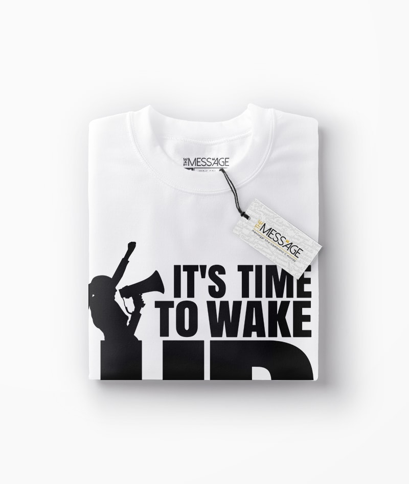 It's Time To Wake Up T-Shirt
