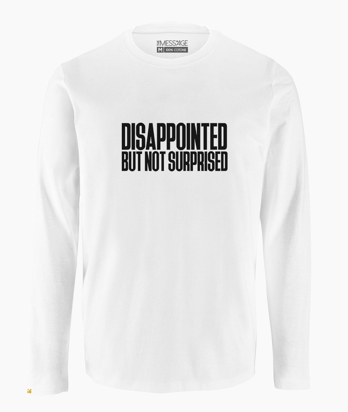 T-Shirt – Disappointed but not surprised – Manica lunga