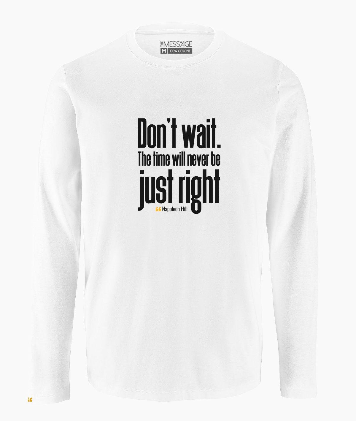 T-Shirt – Don't wait – Napoleon Hill – Manica lunga