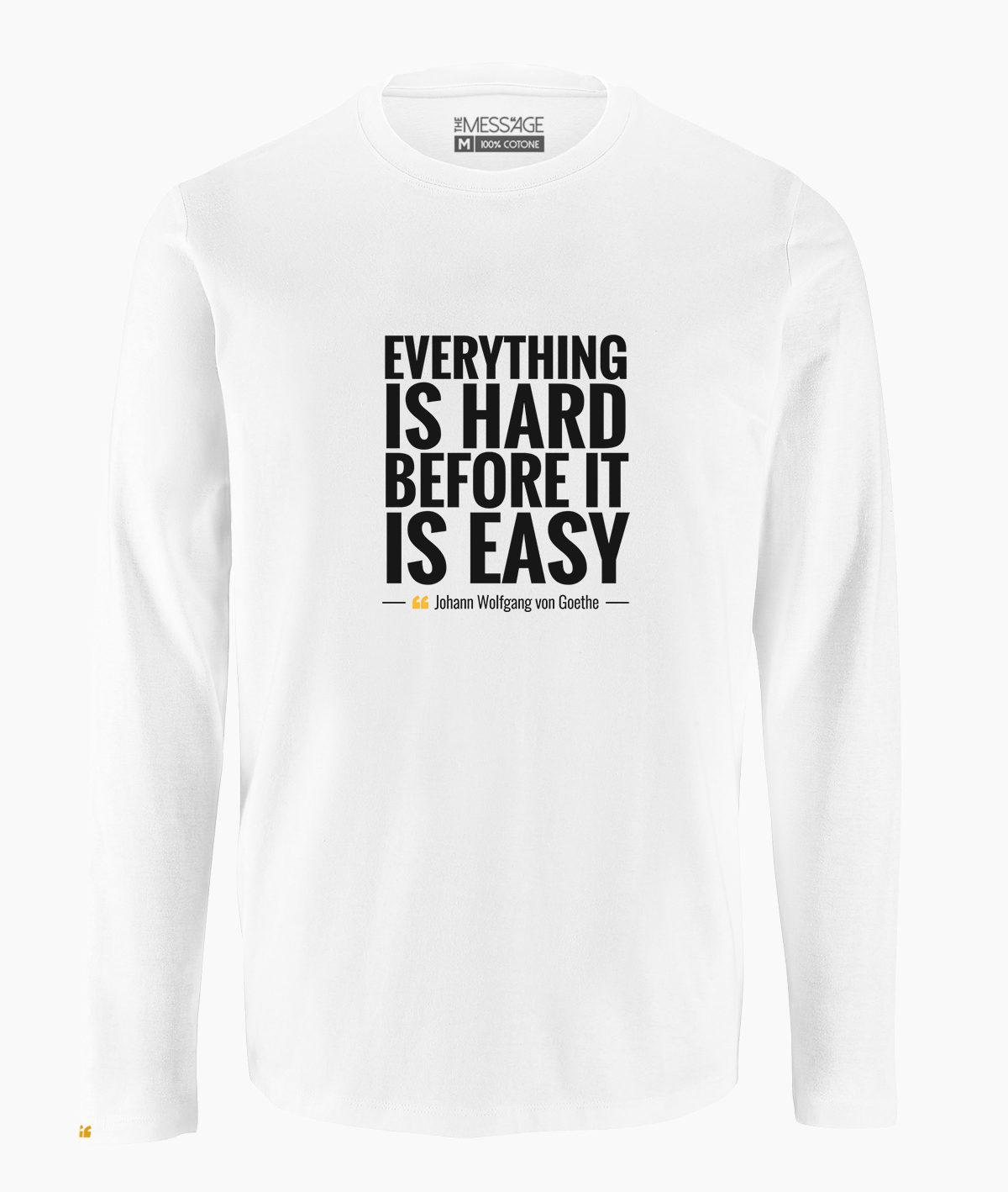 T-Shirt – Everything is hard – Johann Wolfgang von Goethe – Manica lunga