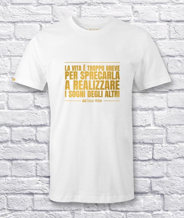 La vita è troppo breve per sprecarla – Oscar Wilde T-Shirt