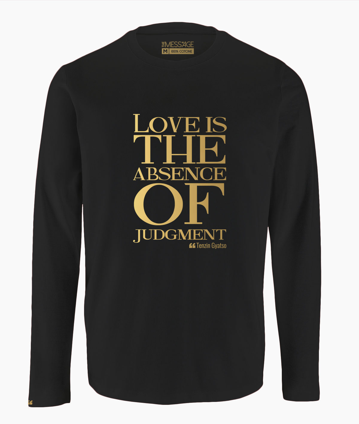 T-Shirt – Love is the absence of judgment – Tenzin Gyatso – Manica lunga – M2