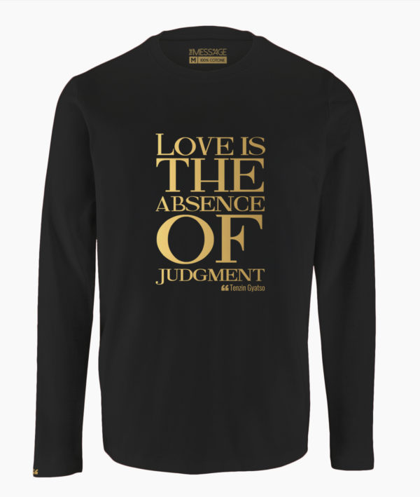 T-Shirt – Love is the absence of judgment – Tenzin Gyatso – Manica lunga
