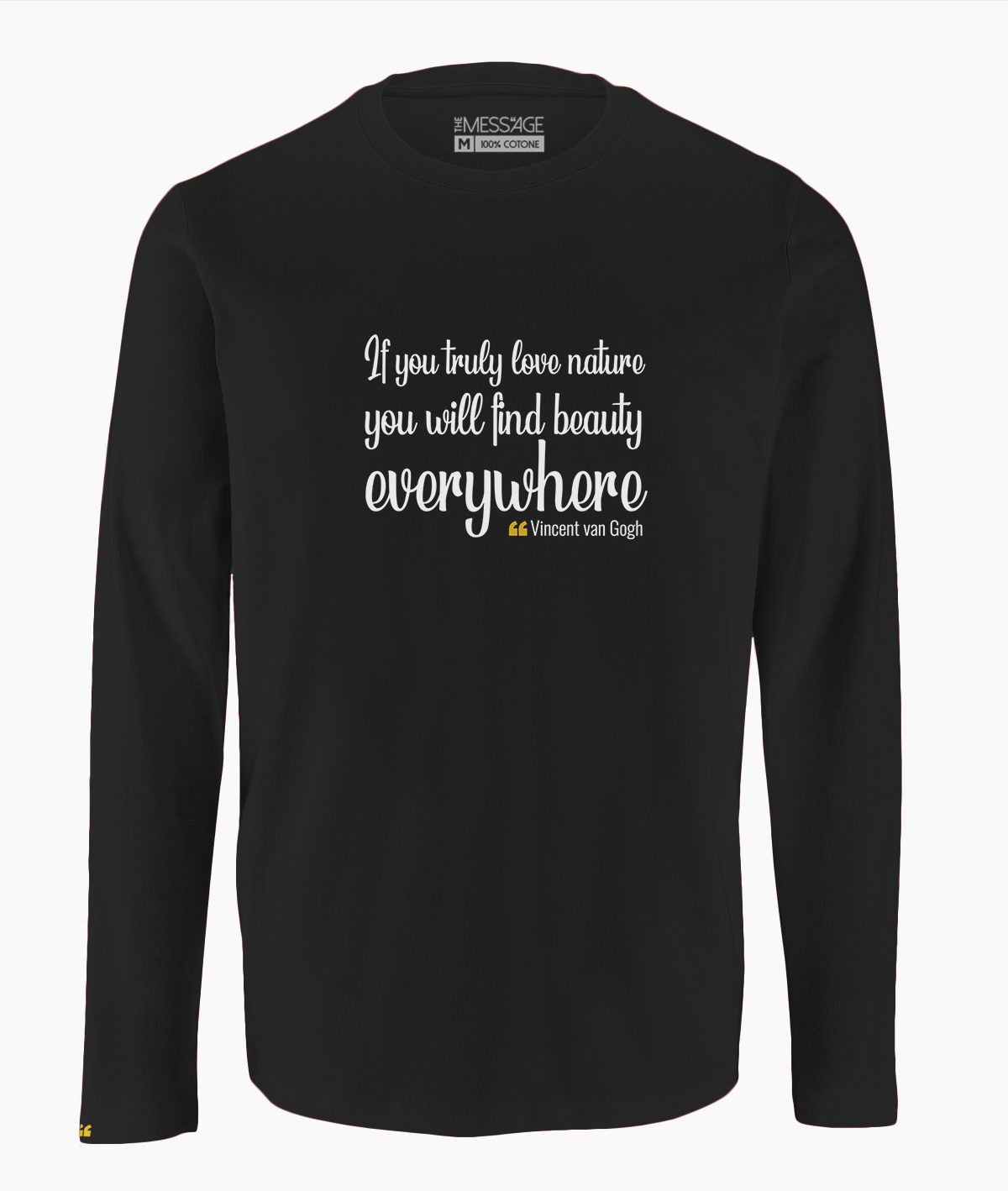 T-Shirt – If you truly love nature – Vincent van Gogh – Manica lunga