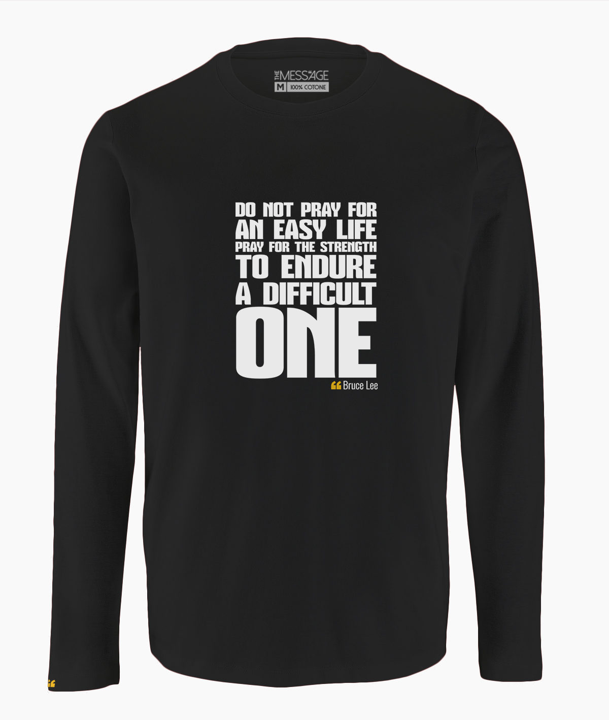 Do not pray for an easy life – Bruce Lee T-Shirt – Manica lunga