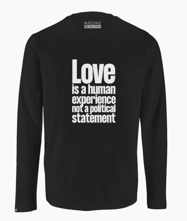 T-Shirt – Love is a human experience – Manica lunga