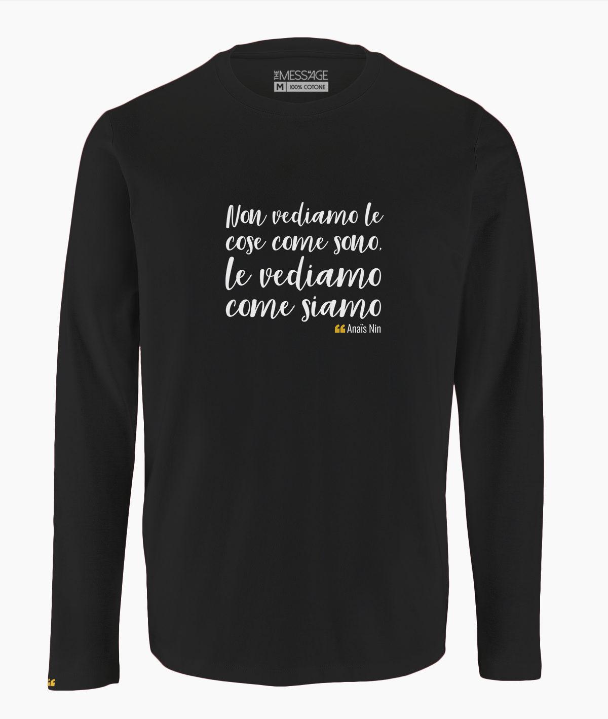 T-Shirt – Non vediamo le cose come sono – Anaïs Nin – Manica lunga