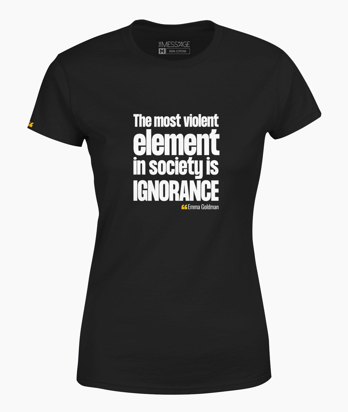 The most violent element – Emma Goldman T-Shirt