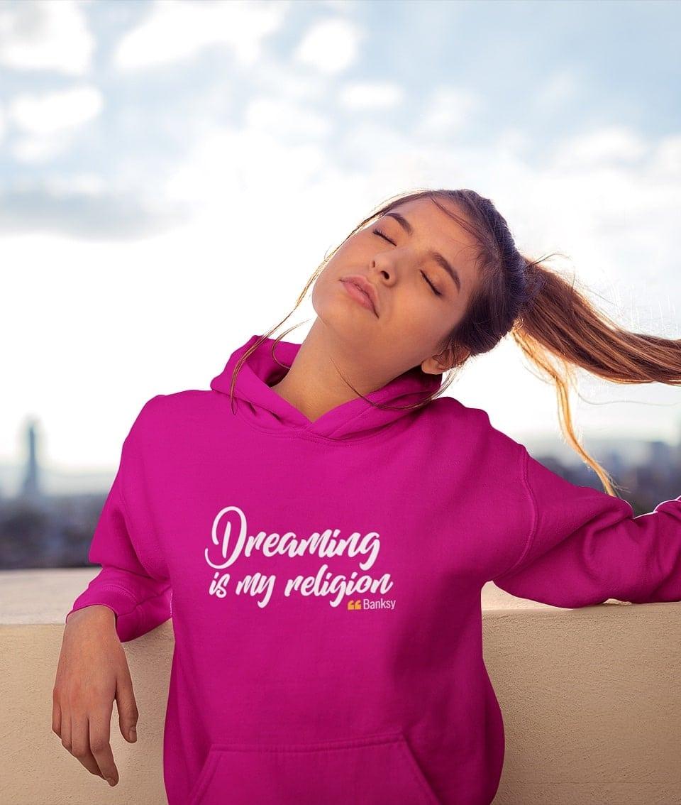 Dreaming is my religion – Banksy Felpa