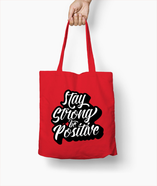Stay Strong Be Positive – Borsa