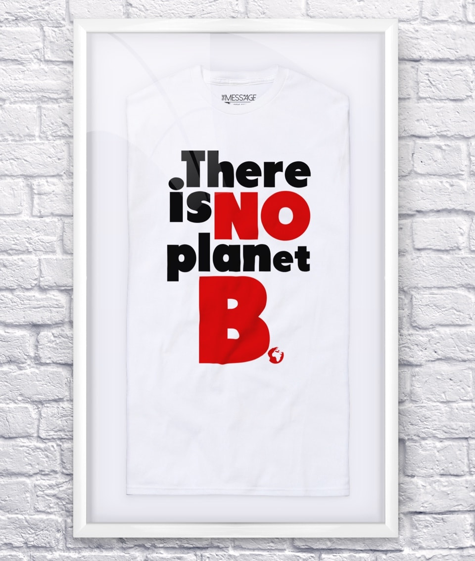 There is no Planet B – #FridaysForFuture – T-Shirt