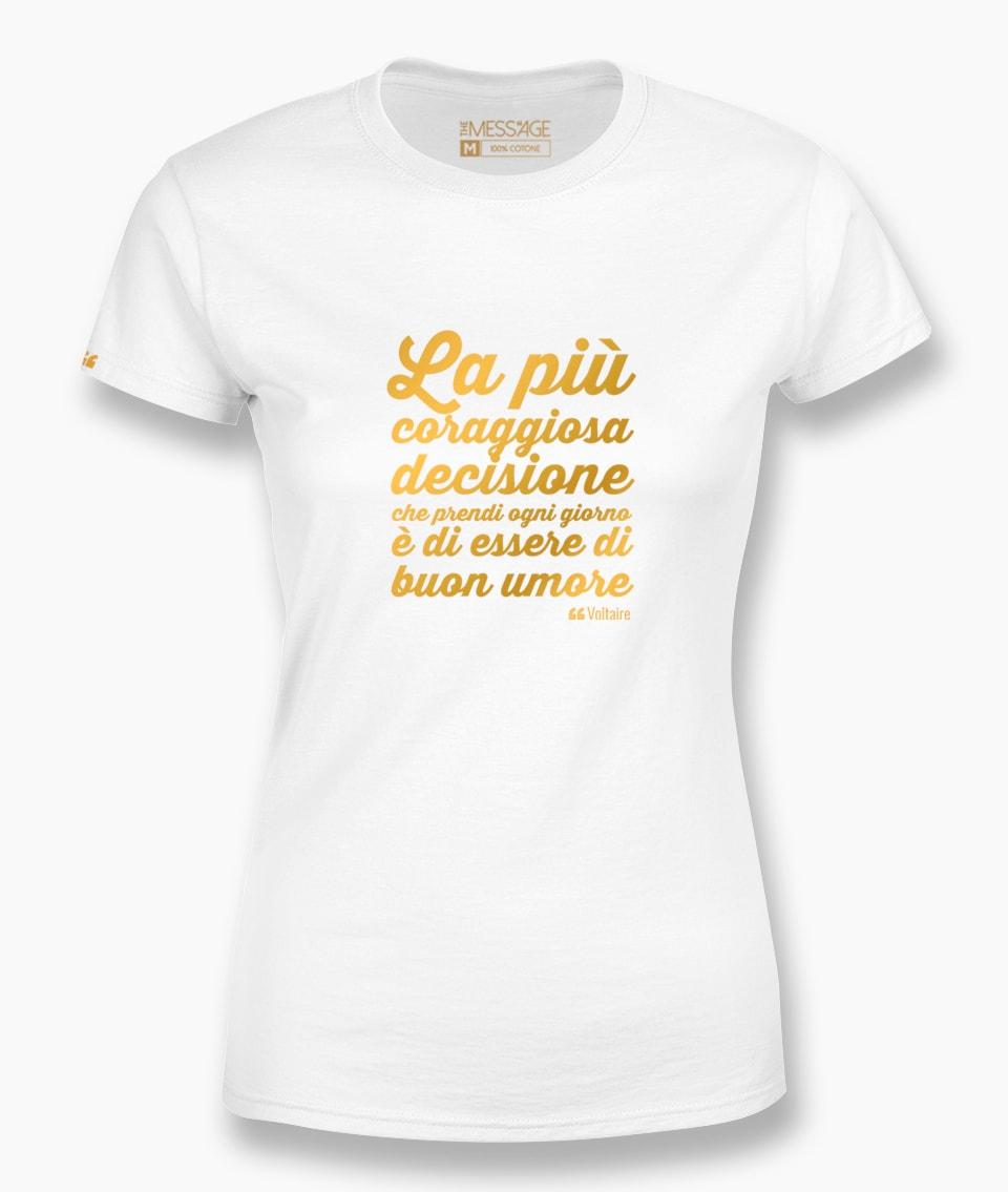 La più coraggiosa decisione – Voltaire T-Shirt
