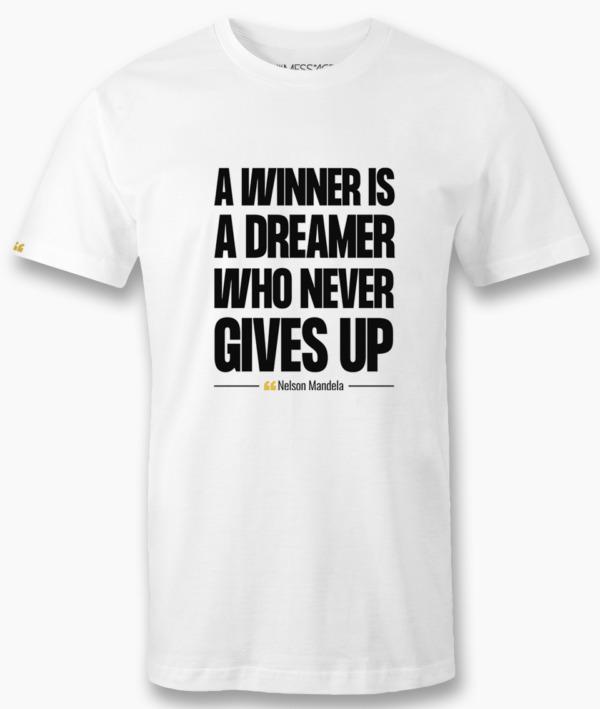 A winner is a dreamer – Nelson Mandela T-shirt
