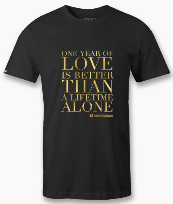 One year of love – Freddie Mercury T-shirt