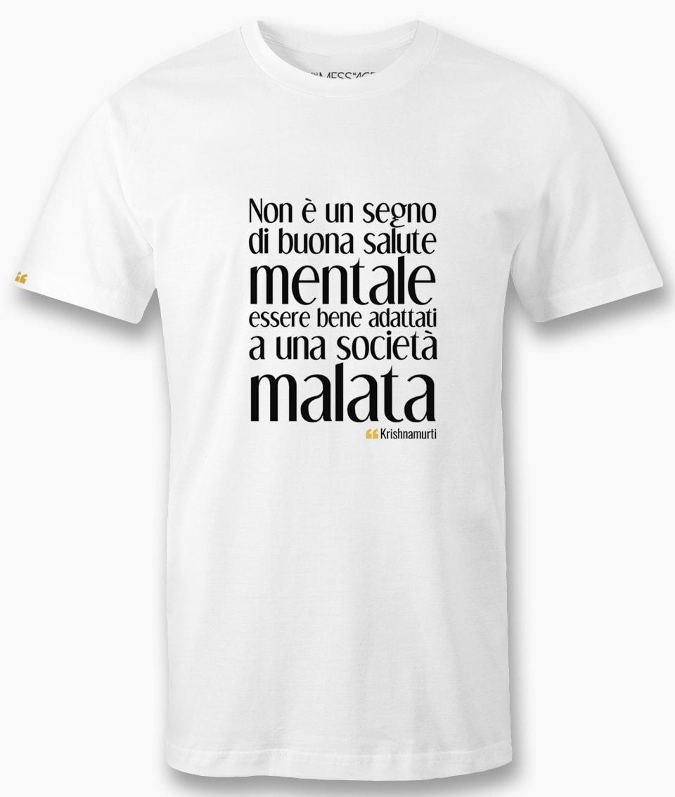 Non è un segno di buona salute mentale – Krishnamurti T-shirt