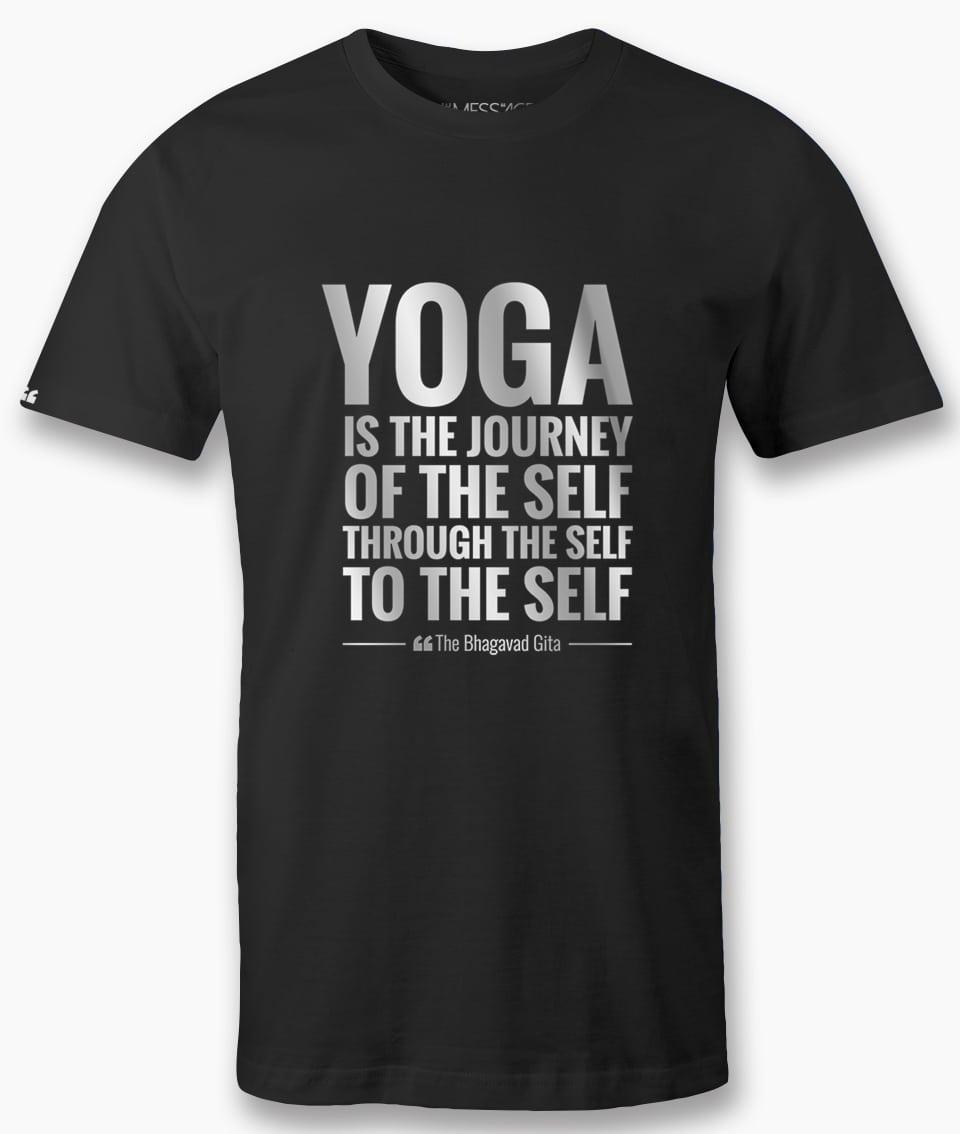 Yoga is the journey of the self – Bhagavad Gita T-Shirt