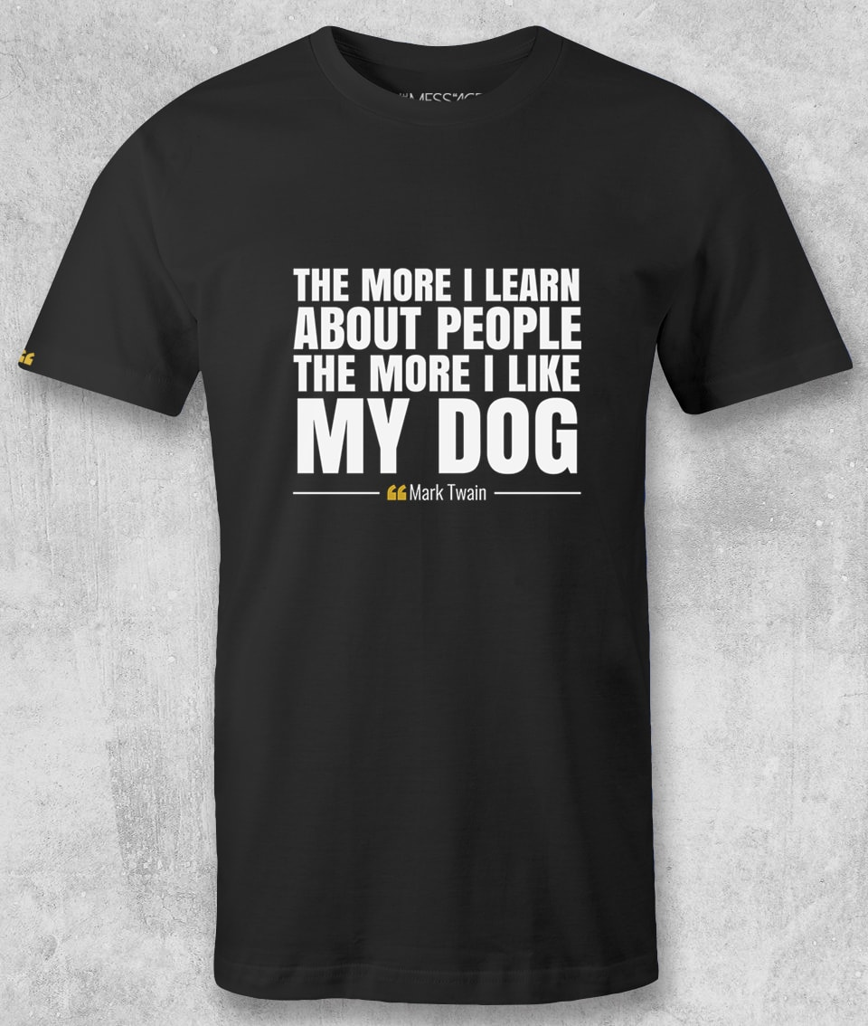 The more I learn about people – Mark Twain T-Shirt
