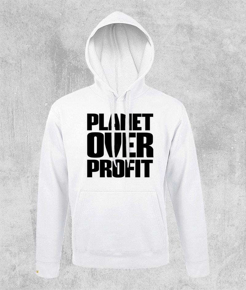 Planet Over Profit – Felpa