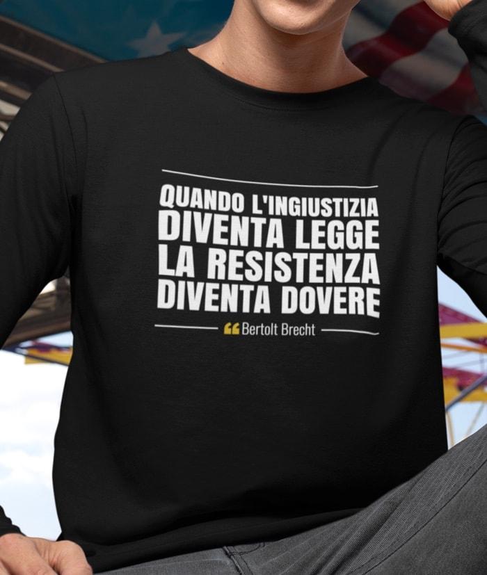 Quando l'ingiustizia diventa legge – Bertolt Brecht T-Shirt – Manica lunga