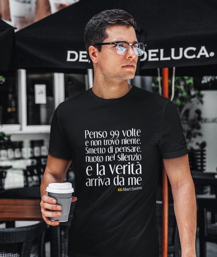 Penso 99 volte e non trovo niente – Albert Einstein T-Shirt