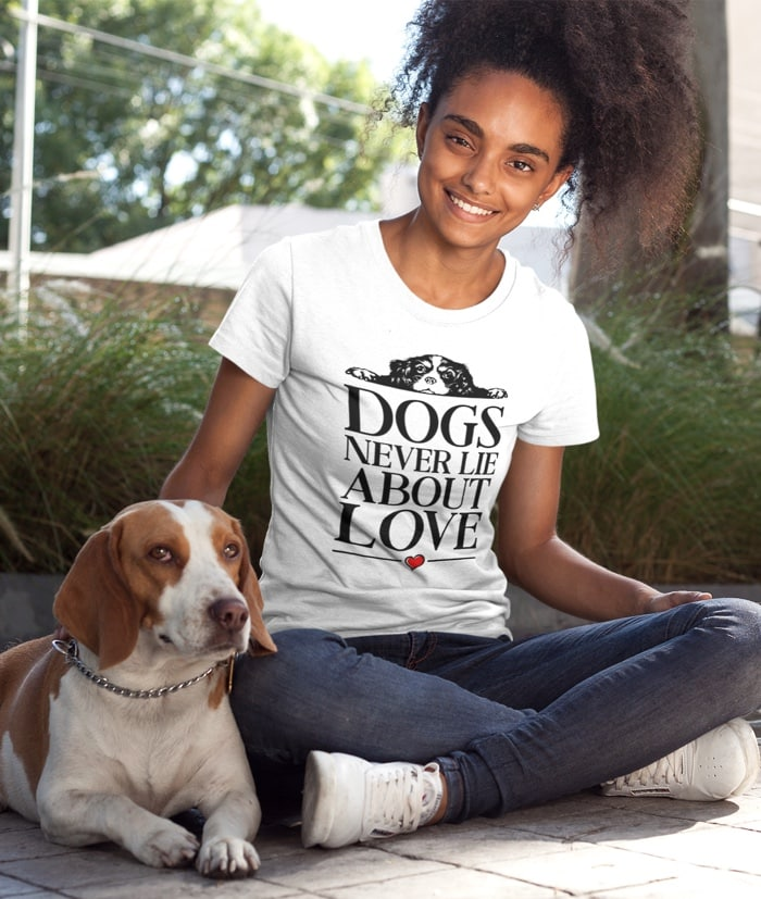 Dogs Never Lie About Love T-Shirt