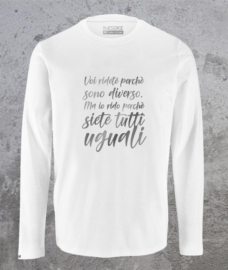 Voi ridete perchè sono diverso T-Shirt – Manica lunga