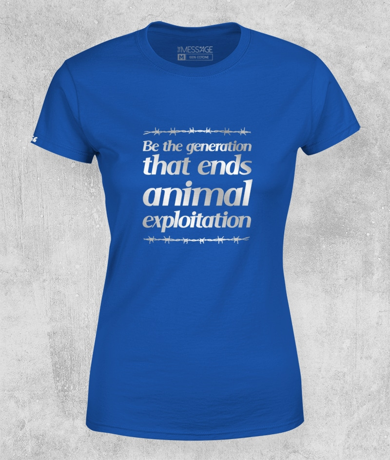 Be the generation that ends animal exploitation – T-Shirt
